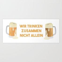 Beer Mugs We Drink Together Not Alone Art Print