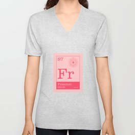 Periodic Elements - 87 Francium (Fr) Unisex V-Neck