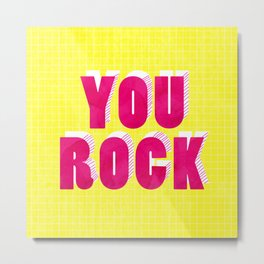 YOU ROCK - neon typography Metal Print