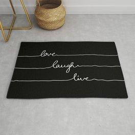 Love Laugh Live (Black) Rug