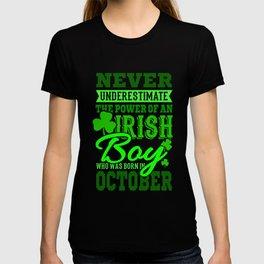 The Power Of An Irish Boy Born In October Gift T-shirt