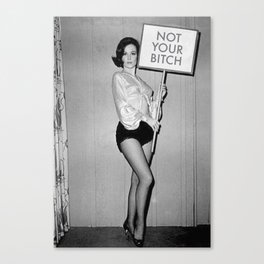 Not Your Bitch Women's Rights Feminist black and white photograph Canvas Print
