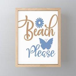 Beach please - Adventure Design Framed Mini Art Print