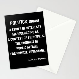 Ambrose Bierce's Quote On Politics, White Text, Black Background Stationery Cards