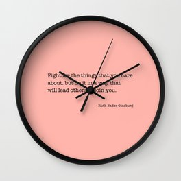Ruth Bader Ginsburg Quote, Feminist Wall Art, Feminist Gift, Fight for the Things You Care About Wall Clock
