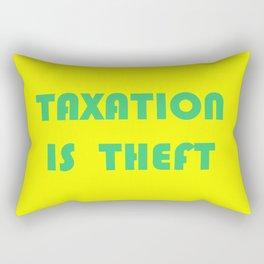 Taxation Is Theft Rectangular Pillow