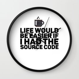 Life Would Be Easier With Source Code for Coder Wall Clock