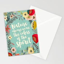 NATURE ALWAYS WEARS THE COLORS OF THE SPIRIT Stationery Cards