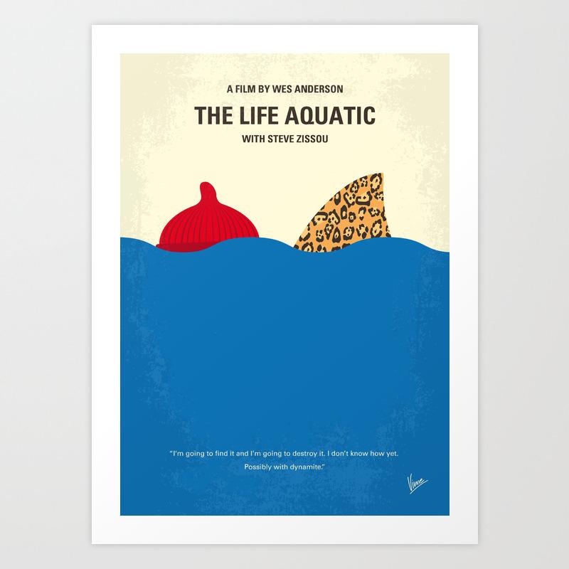 No774 My The Life Aquatic With Steve Zissou Minima… Art Print by Chungkong PRN6722454