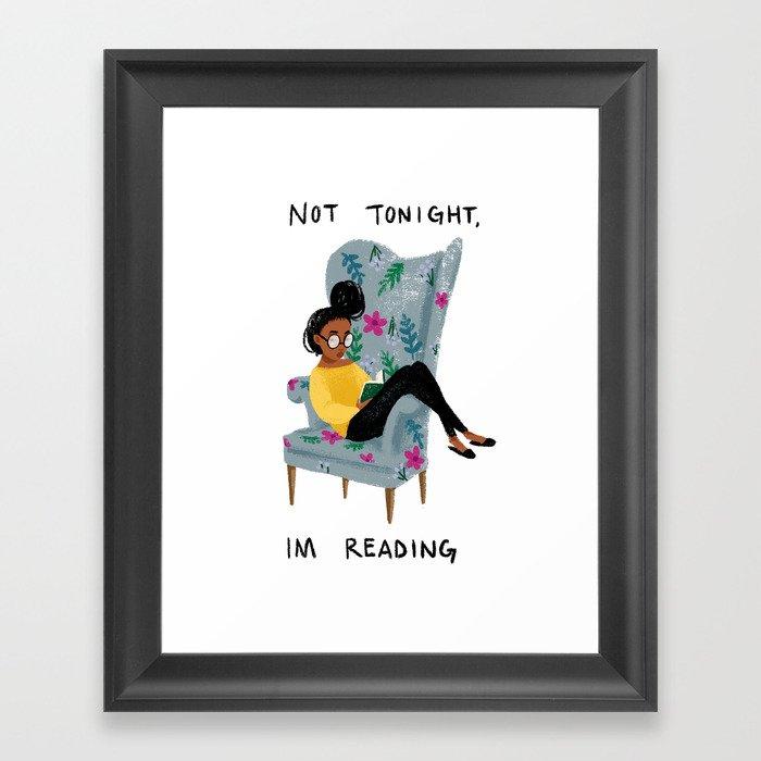 Not Tonight, I'm Reading Gerahmter Kunstdruck