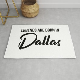Legends are born in Dallas Rug