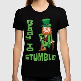 St. Patricks Day Ready to Stumble Leprechaun T-shirt