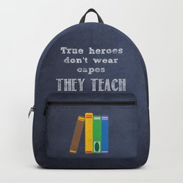 They Teach | Teacher Appreciation Backpack