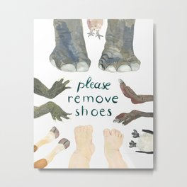 Please remove shoes Metal Print
