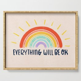 Everything Will Be OK Serving Tray