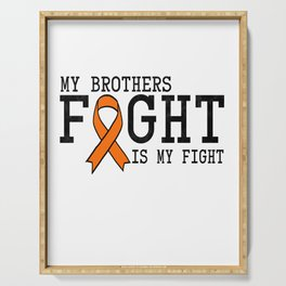 Leukemia Cancer Awareness print Gift Brother graphic Serving Tray