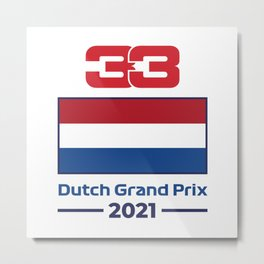 33 Ver - Dutch Grand Prix 2021 Metal Print