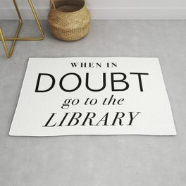 When In Doubt Go To The Library Rug