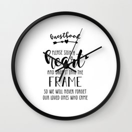 Guestbook Please Sign A Heart And Drop Never Forget Our Loved Ones Who Came Wedding Quote Art  Wall Clock
