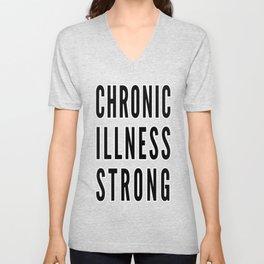Chronic Illness Strong Unisex V-Neck