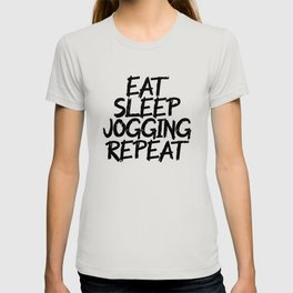eat sleep jogging repeat T-shirt