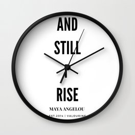 And, Still I Rise | Maya Angelou Quote Wall Clock