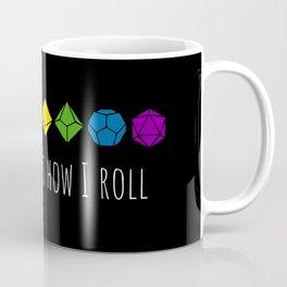 This is how I roll rainbow color Coffee Mug
