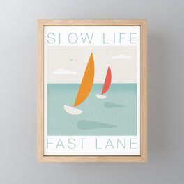 Slow life in the fast lane - racing sailboat yachts Framed Mini Art Print