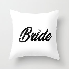 Funny Bride To Be Bridesmaid Bridal Party Gift Throw Pillow
