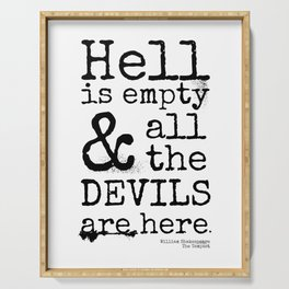 Shakespeare Quote, The Tempest, Devils Are Here Serving Tray