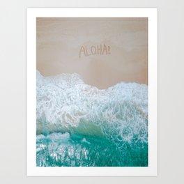 Aloha! Amazing Birds Eye View of Sea Art Print