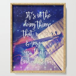 Violin Dream • Find Self Quote • Do What You Love Serving Tray