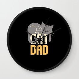 Cat Dad Fathers Day Men Kitty Cat Lover Gift Idea Wall Clock