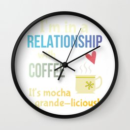 Funny Coffee Lovers Pun Committed Relationship Joke Gift Wall Clock