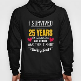 25th 25 year Wedding Anniversary Gift Survived Husband Wife graphic Hoody