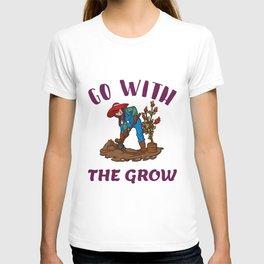 Go with the grow funny farming T-shirt