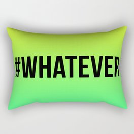 WHATEVER Rectangular Pillow