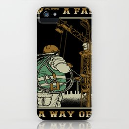 Tower Crane A Way Of Life iPhone Case