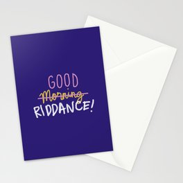 Good Morning Riddance Stationery Cards