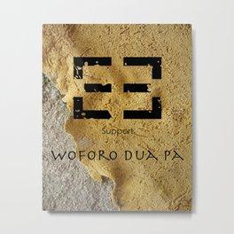 Adinkra Woforo Dua Pa Metal Print