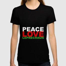 Peace Love Leprechauns St Patricks Day T-shirt