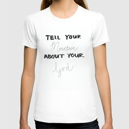 Tell Your Mountain T-shirt