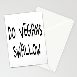 Do Vegans Swallow Philosophical Carnivore Question Stationery Cards