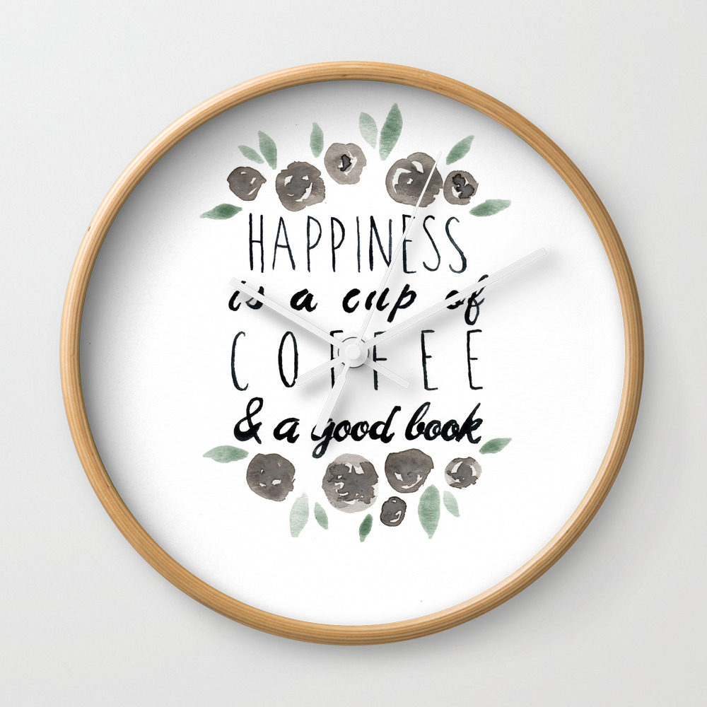 Happiness Is A Cup Of Coffee And A Good Book Wall Clock by Lindseythurberstudio CLK8077577