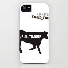 #Bulltimore iPhone Case