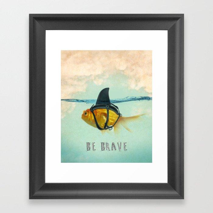 Be Brave - Brilliant Disguise Gerahmter Kunstdruck