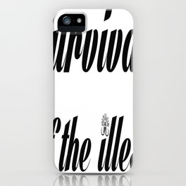 """Barbarica """"Survival of the illest"""" (white) iPhone Case"""