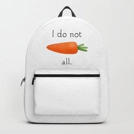 I Do Not Carrot All Backpack