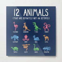 12 Animals (That Are Definitely Not An Octopus) Square Layout Metal Print