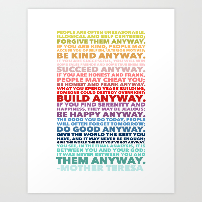 Do It Anyway Poem Mother Teresa Art Print By Jandelaulu Society6 In this post you may read poems about mother or mother poem for kids and poems for mother value. do it anyway poem mother teresa art print by jandelaulu